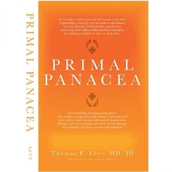 Primal Panacea, Thomas E. Levy (carte limba engleza)